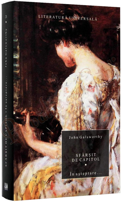 Sfarsit de capitol - vol. I + II + III - John Galsworthy