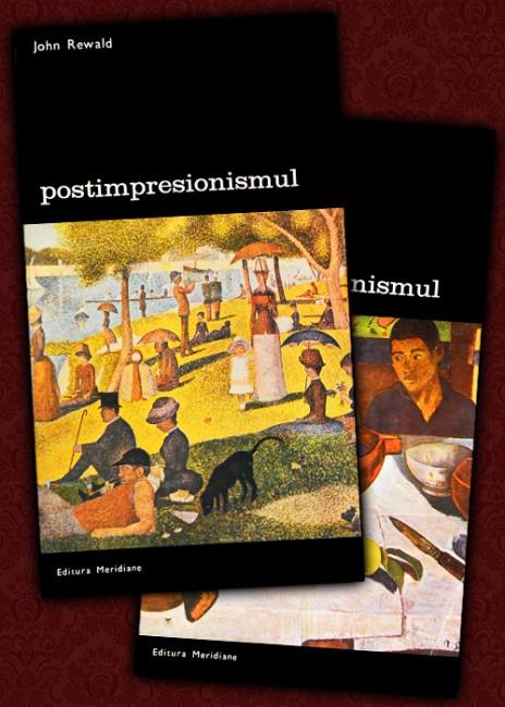 Postimpresionismul (2 vol.) - John Rewald