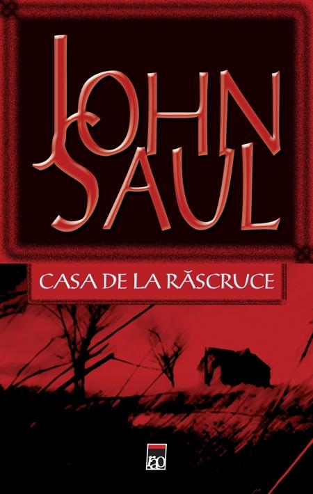Casa de la rascruce - John Saul