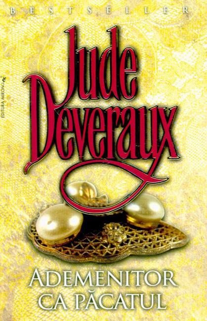 Ademenitor ca pacatul - Jude Deveraux