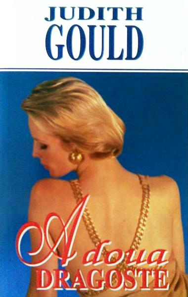 A doua dragoste - Judith Gould