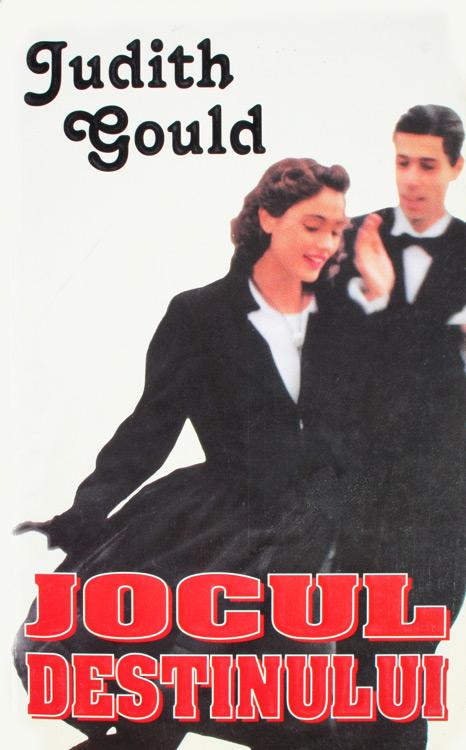 Jocul destinului - Judith Gould