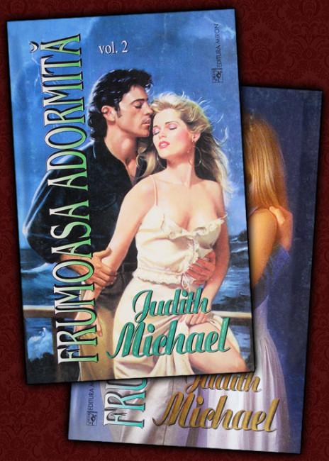 Frumoasa adormita (2 vol.) - Judith Michael