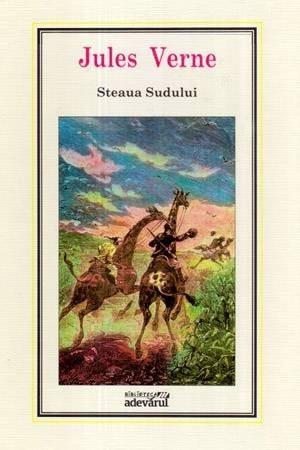 (04) Steaua Sudului (editia Adevarul) - Jules Verne