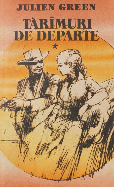 Taramuri de departe (2 vol.) - Julien Green