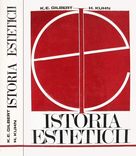 Istoria esteticii - K.E. Gilbert