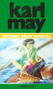 Capitanul garzii imperiale - Karl May