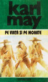 Pe viata si pe moarte - Karl May