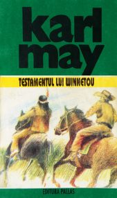 Testamentul lui Winnetou - Karl May
