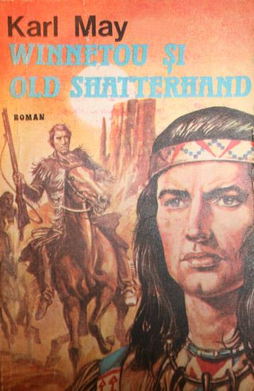Winnetou si Old Shatterhand - Karl May