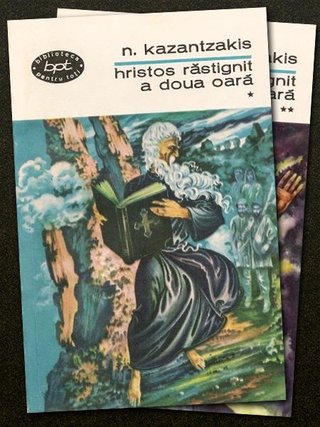 Hristos rastignit a doua oara (2 vol.) - Nikos Kazantzakis