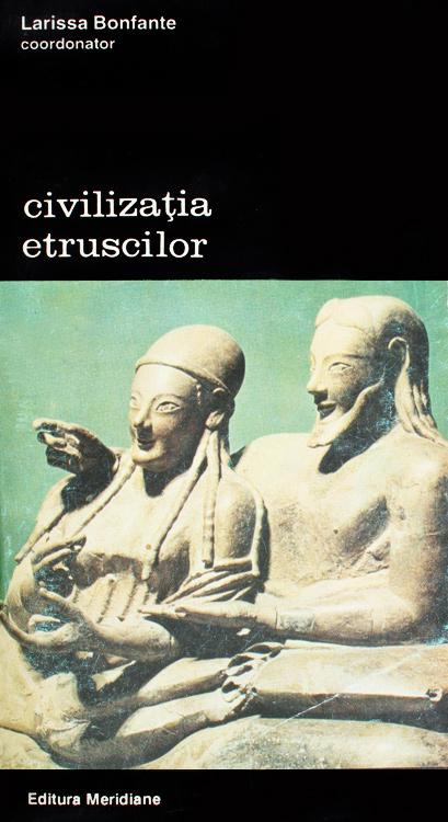 Civilizatia etruscilor - Larissa Bonfante