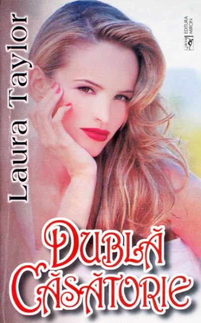 Dubla casatorie - Laura Taylor