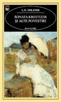 Sonata Kreutzer si alte povestiri - Lev Tolstoi