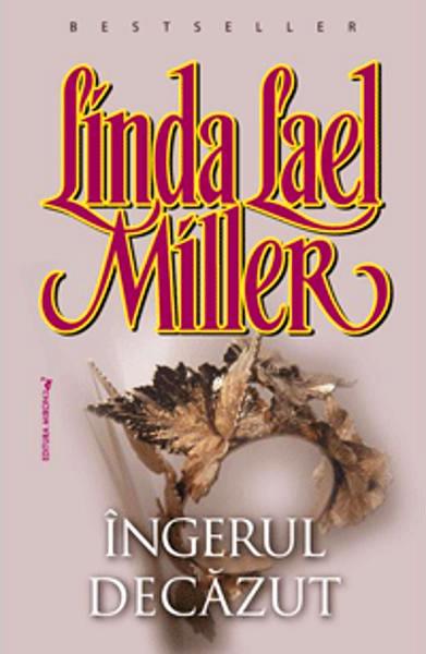 Ingerul decazut - Linda Lael Miller