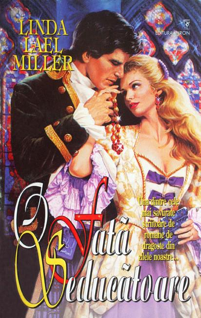 O fata seducatoare - Linda Lael Miller