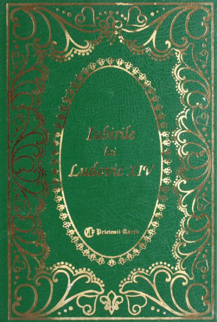 Iubirile lui Ludovic XIV