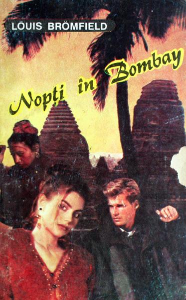 Nopti in Bombay - Louis Bromfield