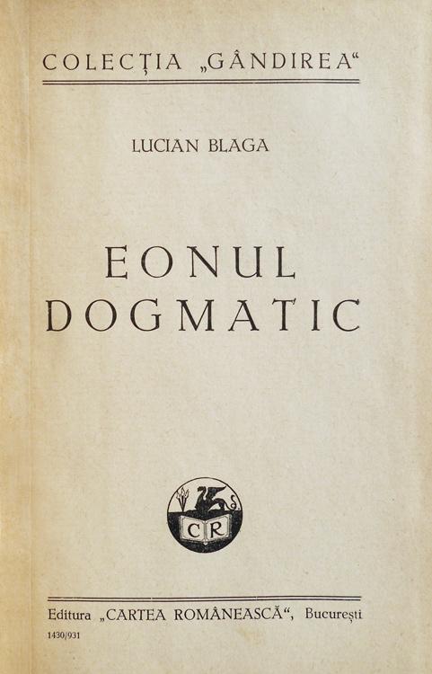Eonul dogmatic (editia princeps