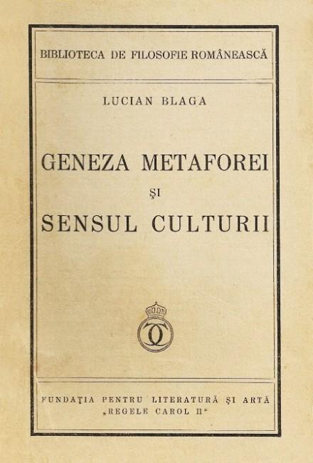Geneza metaforei si sensul culturii (editia princeps, 1937)