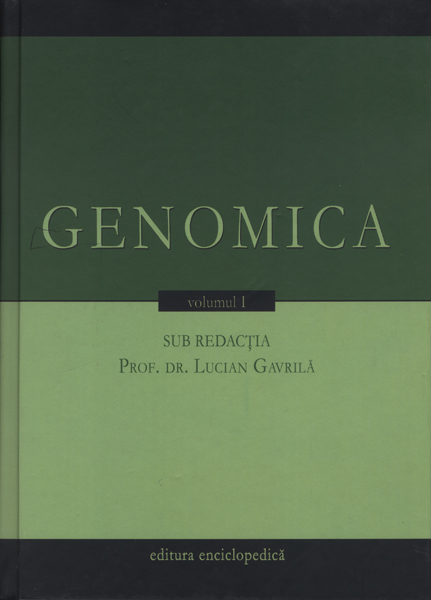 Genomica (2 vol.) - Lucian Gavrila