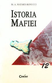 Istoria Mafiei - M.A. Matard Bonucci