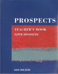 PROSPECTS - Teacher's Book (Super Advanced) - Macmillan