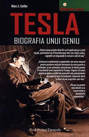 Tesla - biografia unui geniu - Marc J. Seifer