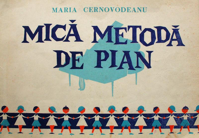 Mica metoda de pian (1984) - Maria Cernovodeanu