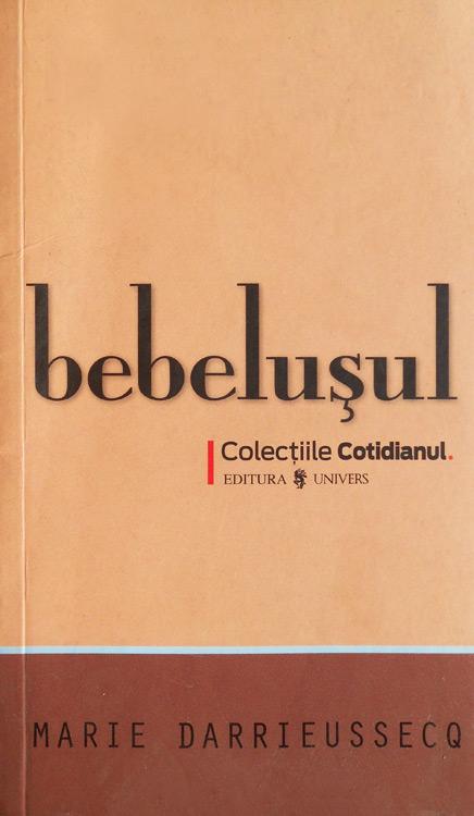 Bebelusul - Marie Darrieussecq