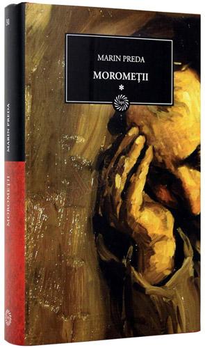 Morometii (vol. I + II) - Marin Preda