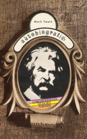 Autobiografie - Mark Twain