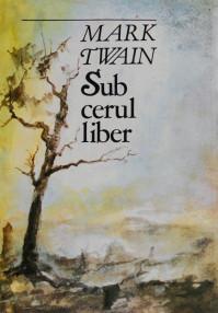 Sub cerul liber - Mark Twain