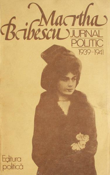 Jurnal politic (1939-1941) - Martha Bibescu