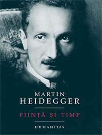 Fiinta si Timp - Martin Heidegger