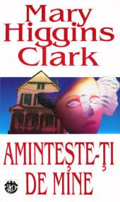 Aminteste-ti de mine - Mary Higgins Clark