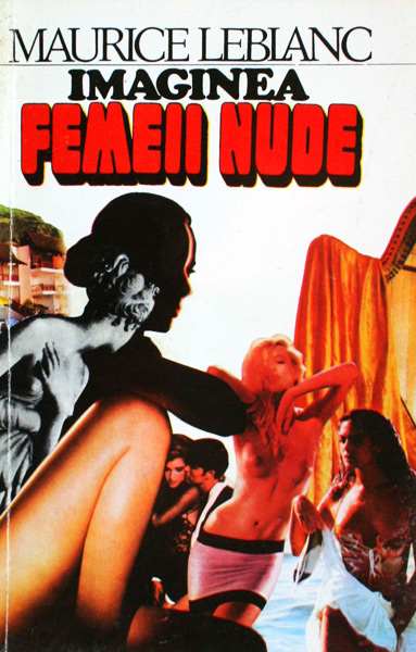 Imaginea femeii nude - Maurice Leblanc