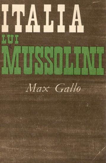 Italia lui Mussolini - Max Gallo