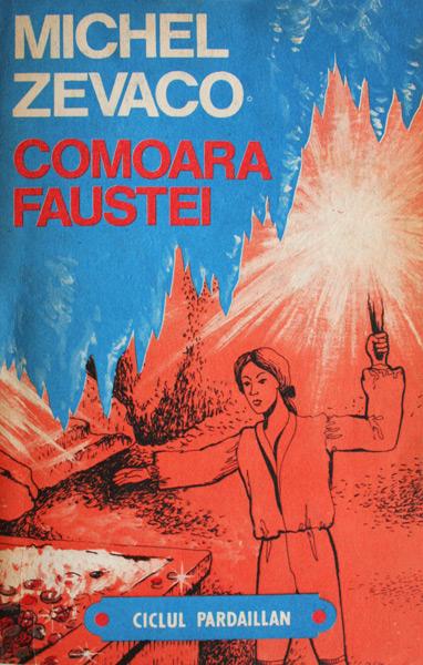 Comoara Faustei - Michel Zevaco