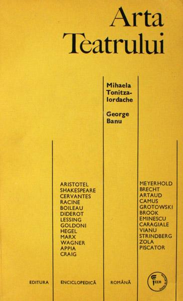 Arta teatrului - Mihaela Tonitza-Iordache