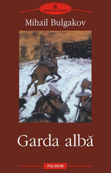 Garda Alba (2 vol.) - Mihail Bulgakov