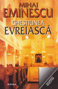 Chestiunea evreiasca - Mihail Eminescu
