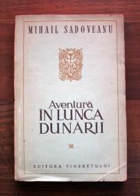 Aventura in Lunca Dunarii (editia princeps