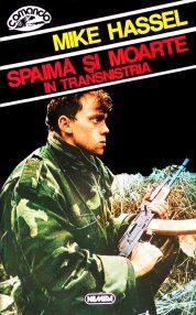 Spaima si moarte in Transnistria - Mike Hassel