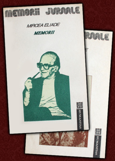 Memorii (2 vol.) - Mircea Eliade