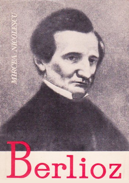 Berlioz - Mircea Nicolescu