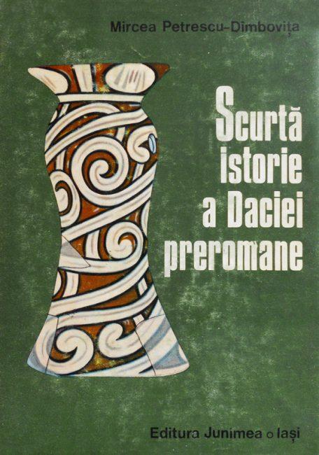 Scurta istorie a Daciei preromane - Mircea Petrescu-Dimbovita