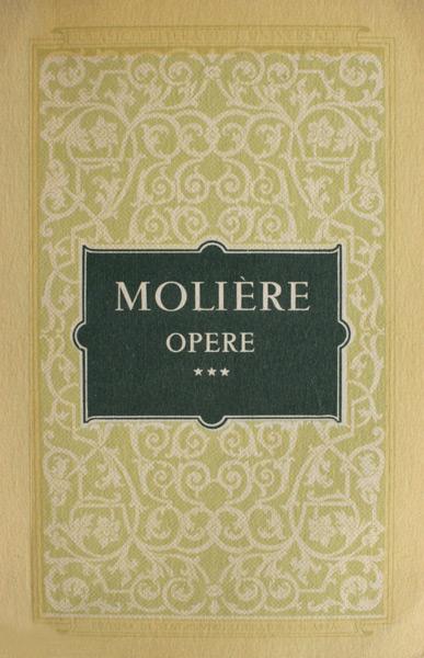Opere complete (4 vol.) - Moliere