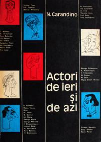 Actori de ieri si de azi - N. Carandino