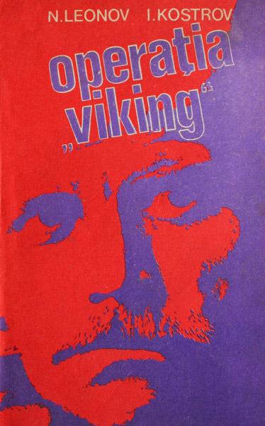 "Operatia ""Viking"" - N. Leonov"